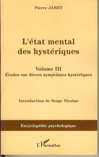 Couverture L'Etat mental des hystériques (Volume III)