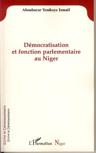 Couverture Démocratisation et fonction parlementaire au Niger
