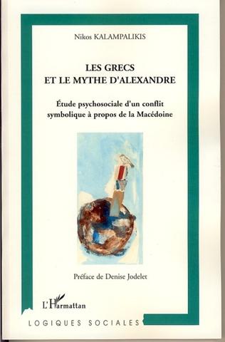 Couverture Les Grecs et le mythe d'Alexandre