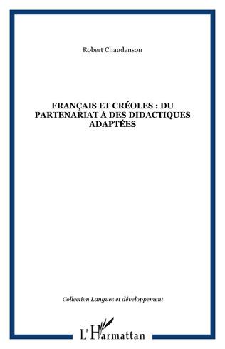 Couverture Français et créoles : du partenariat à des didactiques adaptées