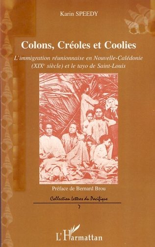 Couverture Colons, Créoles et Coolies