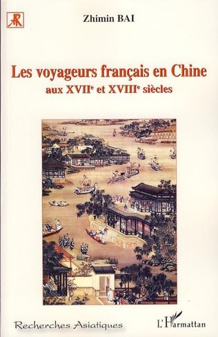 Couverture Les voyageurs français en Chine aux XVIIème et XVIIIème siècles
