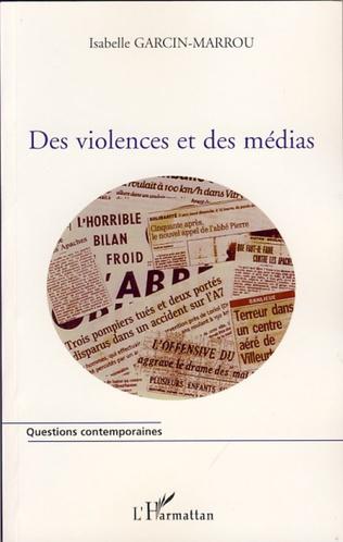 Couverture Des violences et des médias