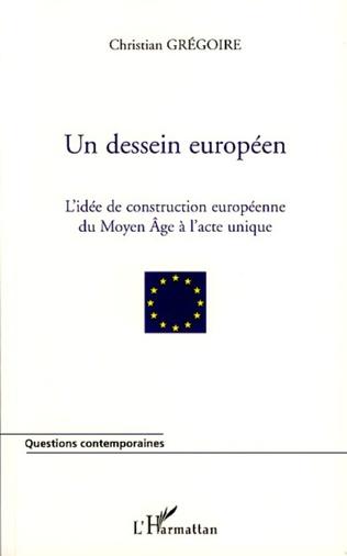 Couverture Un dessein européen