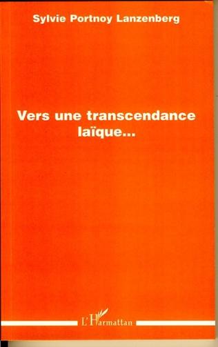 Couverture Vers une transcendance laïque...
