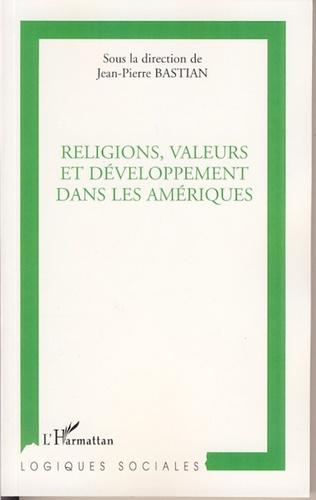Couverture Religions, valeurs et développement dans les Amériques