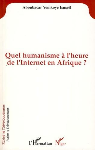Couverture QUEL HUMANISME A L'HEURE DE L'INTERNET EN AFRIQUE?
