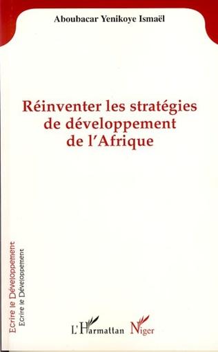 Couverture Réinventer les stratégies de développement de l'Afrique