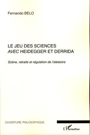 Couverture Le jeu des sciences avec Heidegger et Derrida