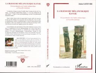 Couverture La Blessure mélancolique Kanak