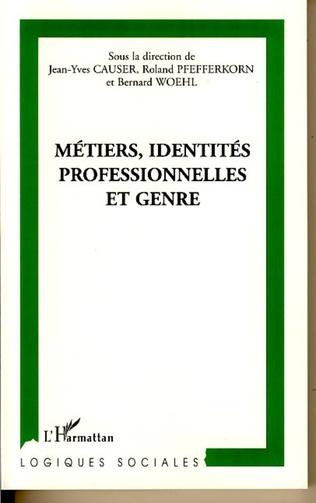 Couverture Métiers, identités professionnelles et genre