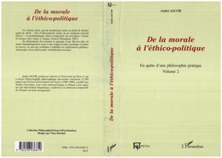 Couverture De la morale à l'éthico-politique