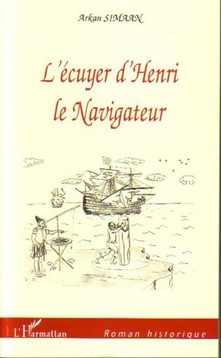Couverture L'écuyer d'Henri le Navigateur