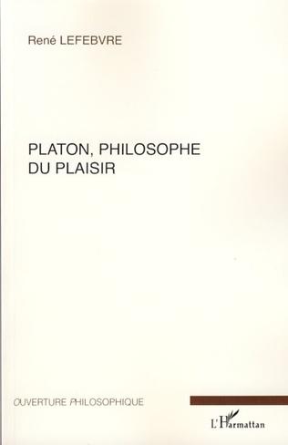 Couverture Platon, philosophe du plaisir