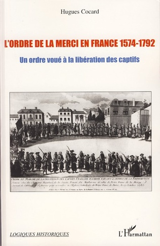 Couverture L'ordre de la Merci en France 1574-1792