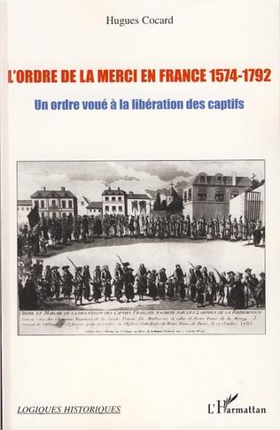 Couverture L'ordre de la Merci en France 1574-1792