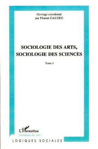 Couverture Sociologie des arts, sociologie des sciences