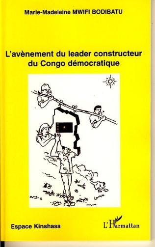 Couverture L'avènement du leader constructeur du Congo démocratique