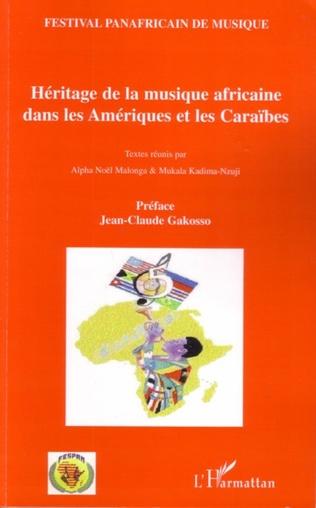 Couverture Héritage de la musique africaine dans les Amériques et les Caraïbes