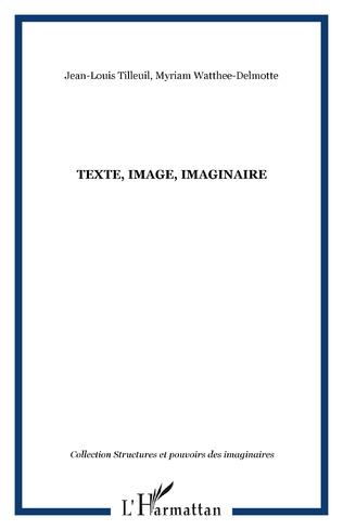 Couverture Texte, Image, Imaginaire