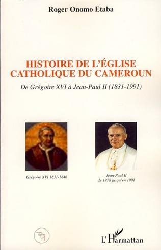 Couverture Histoire de l'Eglise catholique du Cameroun