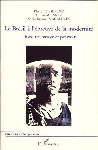 Couverture Le Brésil à l'épreuve de la modernité