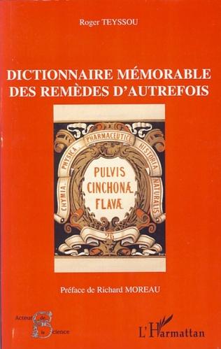 Couverture Dictionnaire mémorable des remèdes d'autrefois