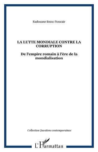 Couverture La lutte mondiale contre la corruption