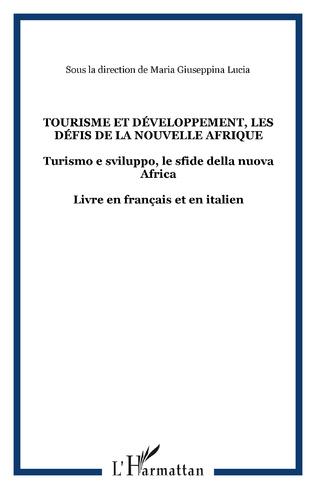 Couverture Tourisme et développement, les défis de la nouvelle Afrique