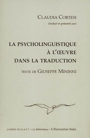 Couverture La psycholinguistique à l'oeuvre dans la traduction