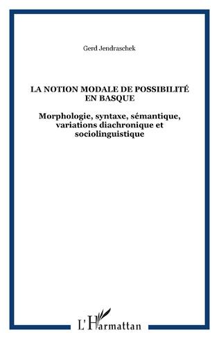 Couverture La notion modale de possibilité en basque