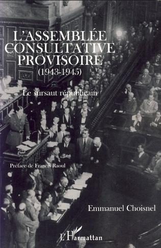 Couverture L'Assemblée Consultative provisoire (1943-1945)