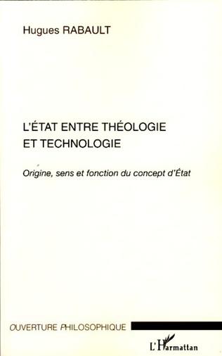 Couverture L'Etat entre théologie et technologie