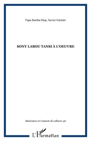 Couverture Sony Labou Tansi à l'oeuvre