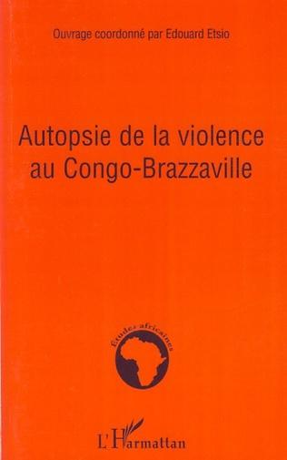 Couverture Autopsie de la violence au Congo-Brazzaville