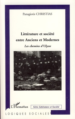 Couverture Littérature et société entre Anciens et Modernes