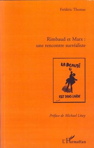 Couverture Rimbaud et Marx : une rencontre surréaliste