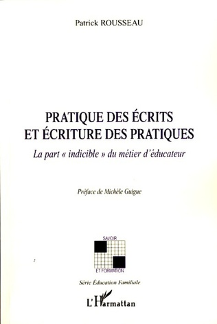 Couverture Pratique des écrits et écriture des pratiques