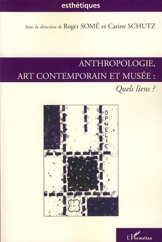Couverture Anthropologie, art contemporain et musée