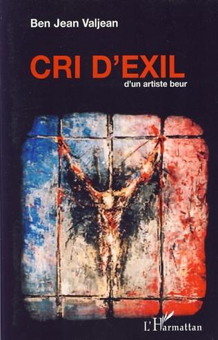 Couverture Cri d'exil d'un artiste beur