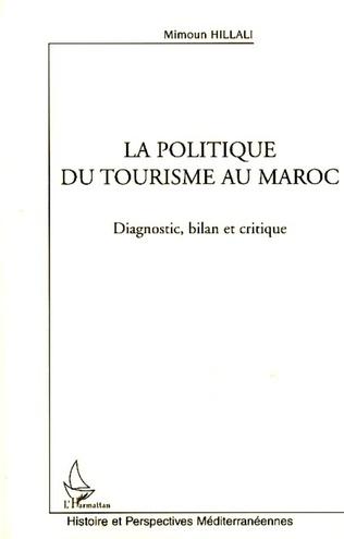 Couverture La politique du tourisme au Maroc