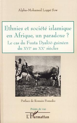 Couverture Ethnies et société islamique en Afrique, un paradoxe ?