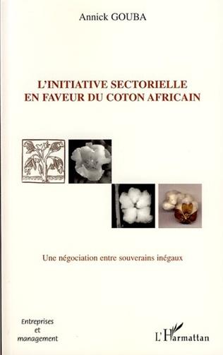 Couverture L'initiative sectorielle en faveur du coton africain
