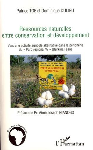Couverture Ressources naturelles entre conservation et développement
