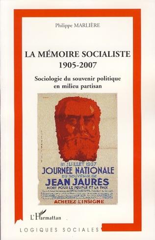 Couverture La mémoire socialiste 1905-2007