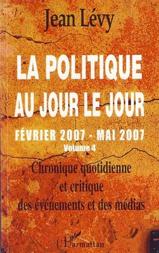 Couverture La politique au jour le jour (volume 4)