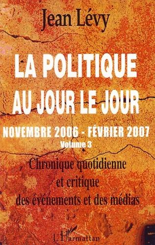 Couverture La politique au jour le jour (volume 3)