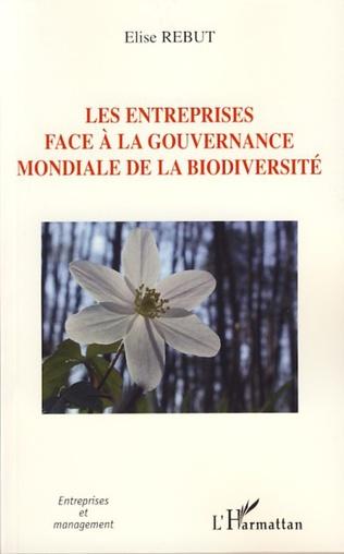 Couverture Les entreprises face à la gouvernance mondiale de la biodiversité