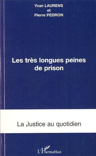 Couverture Les très longues peines de prison