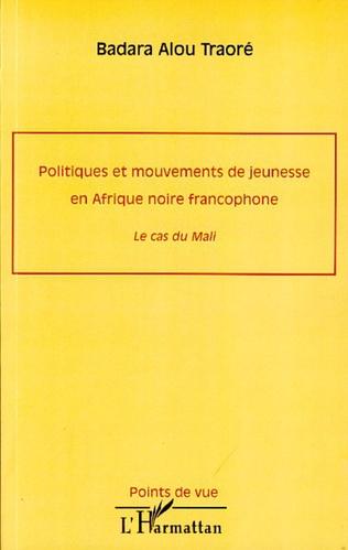 Couverture Politiques et mouvements de jeunesse en Afrique noire francophone